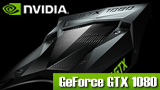 GeForce GTX 1080シリーズ